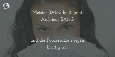 Meister-BAföG heißt jetzt Aufstiegs-BAföG